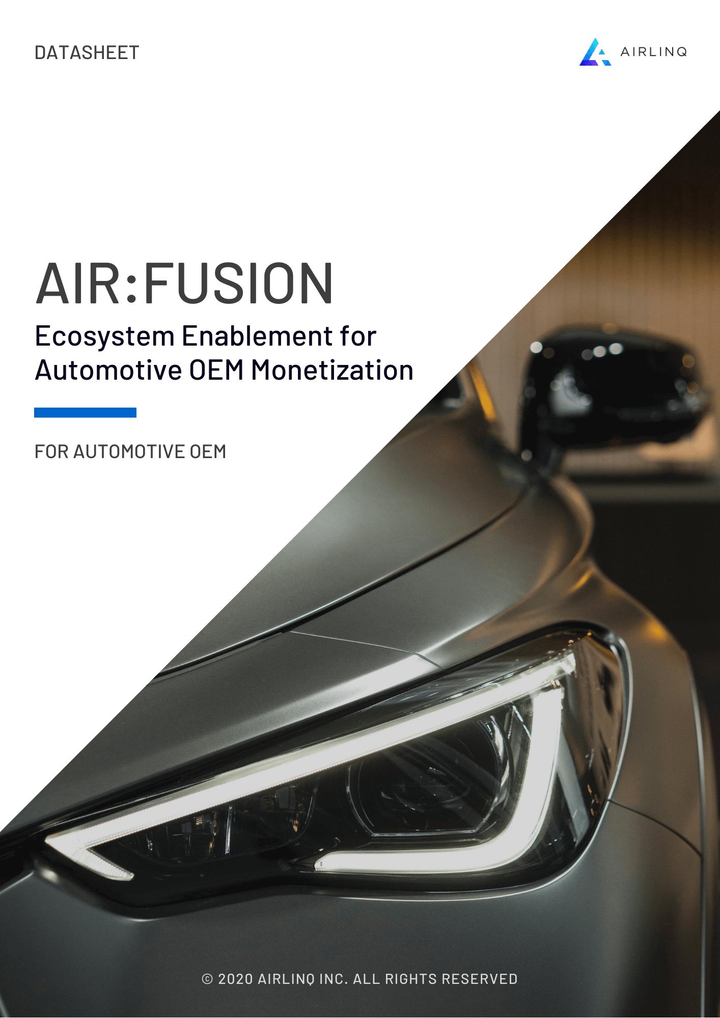 AIR:FUSION – Ecosystem Enablement for Automotive OEM Monetization